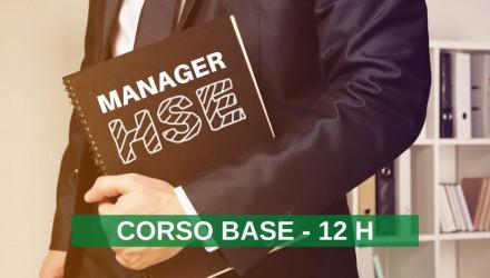 CORSO DI FORMAZIONE PER MANAGER HSE: RUOLO, COMPETENZE, ABILITÀ RELAZIONALI