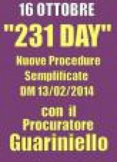 """CONVEGNO """"231 DAY"""" ALLA LUCE DELLE NUOVE PROCEDURE SEMPLIFICATE - DM 13/02/2014 CON DOTT. GUARINIELLO"""