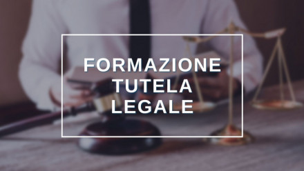 SCOPRI TUTTI I CORSI IN TEMA DI TUTELA LEGALE IN MODALITA' VIDEOCONFERENZA E E-LEARNING